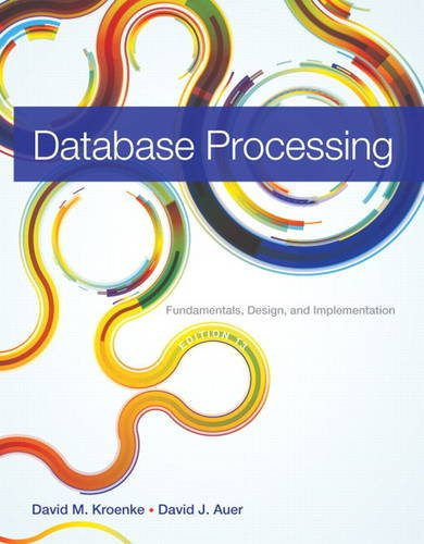 Database Processing: Fundamentals, Design, and Implementation  2013 edition cover