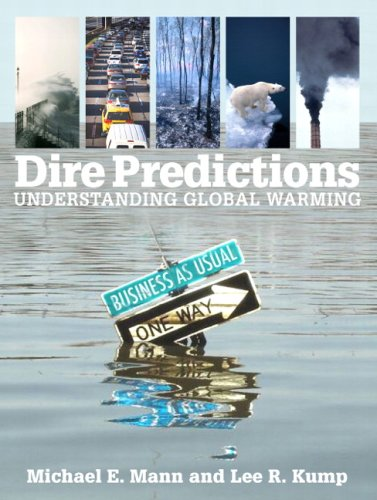 Dire Predictions Understanding Global Warming  2009 edition cover