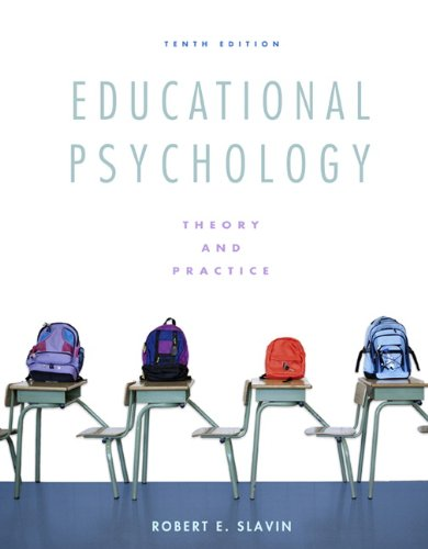 Educational Psychology Theory and Practice 10th 2012 (Revised) edition cover