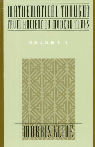 Mathematical Thought from Ancient to Modern Times   1972 (Reprint) edition cover