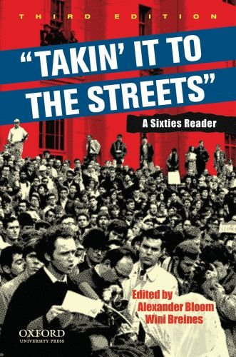 Takin' It to the Streets A Sixties Reader 3rd 2010 edition cover