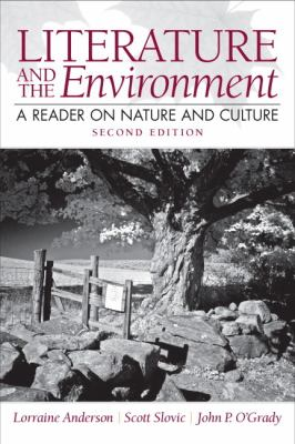 Literature and the Environment A Reader on Nature and Culture 2nd 2013 (Revised) edition cover