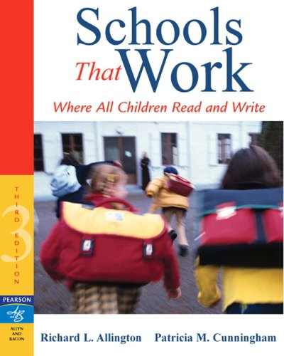 Schools That Work Where All Children Read and Write 3rd 2007 (Revised) edition cover