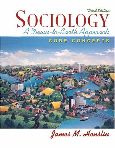 Sociology A Down-to-Earth Approach - Core Concepts 3rd 2009 edition cover