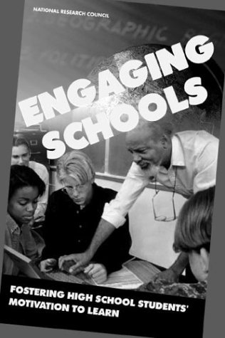 Engaging Schools Fostering High School Students' Motivation to Learn  2003 edition cover