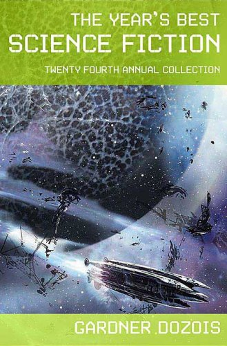 Year's Best Science Fiction  24th 2007 (Revised) edition cover