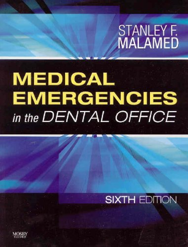 Medical Emergencies in the Dental Office  6th 2007 (Revised) edition cover