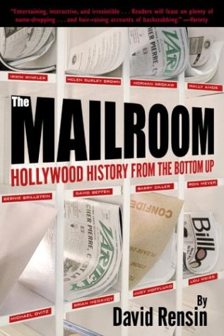 Mailroom Hollywood History from the Bottom Up N/A 9780345442352 Front Cover