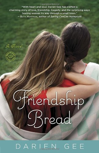 Friendship Bread A Novel N/A edition cover