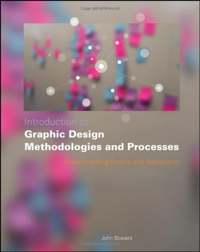 Introduction to Graphic Design Methodologies and Processes Understanding Theory and Application 2nd 2011 edition cover