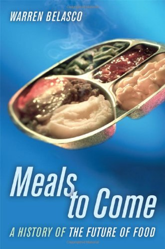 Meals to Come A History of the Future of Food  2006 edition cover