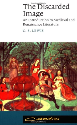 Discarded Image An Introduction to Medieval and Renaissance Literature  1994 edition cover