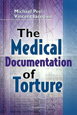 Medical Documentation of Torture  N/A 9780521518352 Front Cover