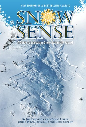 Snow Sense A Guide to Evaluating Snow Avalanche Hazard 5th 2011 edition cover