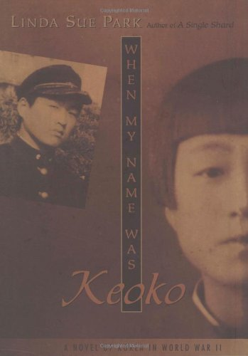 When My Name Was Keoko   2002 9780618133352 Front Cover