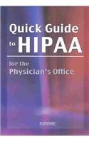Quick Guide to HIPAA for the Physician's Office  N/A edition cover