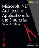 Microsoft . NET Architecting Applications for the Enterprise  2nd 2015 edition cover
