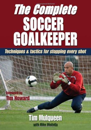 Complete Soccer Goalkeeper   2011 9780736084352 Front Cover