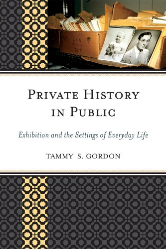 Private History in Public Exhibition and the Settings of Everyday Life  2009 edition cover