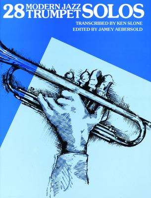 28 Modern Jazz Trumpet Solos, Bk 1   1983 edition cover