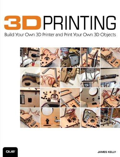 3D Printing Build Your Own 3D Printer and Print Your Own 3D Objects  2014 edition cover