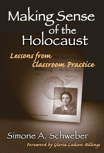 Making Sense of the Holocaust Lessons from Classroom Practice  2004 edition cover