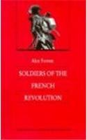 Soldiers of the French Revolution  N/A edition cover