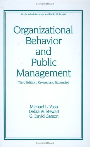 Organizational Behavior and Public Management  3rd 1998 (Revised) edition cover