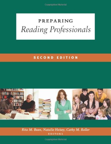 Preparing Reading Professionals, Second Edition  2nd 2010 edition cover