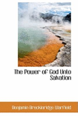 The Power of God Unto Salvation:   2009 edition cover