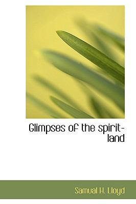 Glimpses of the Spirit-Land  N/A edition cover