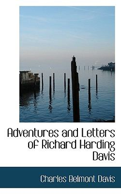Adventures and Letters of Richard Harding Davis  N/A 9781116678352 Front Cover