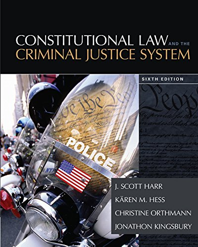 Constitutional Law and the Criminal Justice System  6th 2015 edition cover