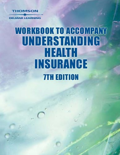 Understanding Health Insurance  7th 2004 (Workbook) 9781401884352 Front Cover