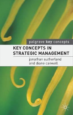 Key Concepts in Strategic Management   2004 9781403921352 Front Cover