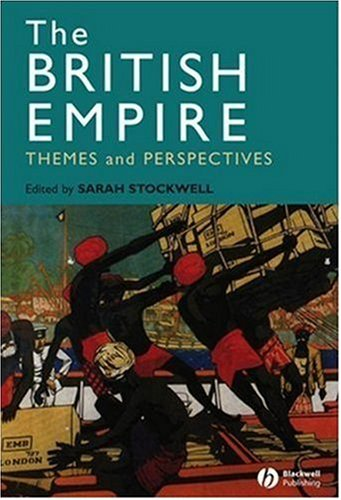 British Empire Themes and Perspectives  2008 9781405125352 Front Cover