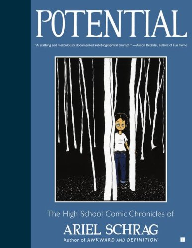 Potential The High School Comic Chronicles of Ariel Schrag  2008 edition cover