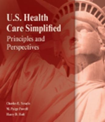 Fundamentals of US Health Care Principles and Perspectives  2013 edition cover