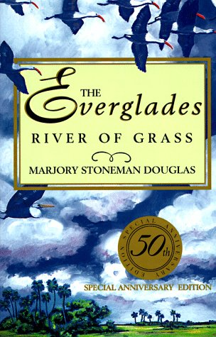 Everglades River of Grass 50th (Anniversary) edition cover
