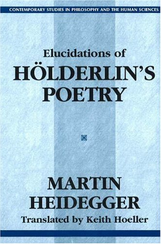 Elucidations of Holderlin's Poetry   2000 9781573927352 Front Cover
