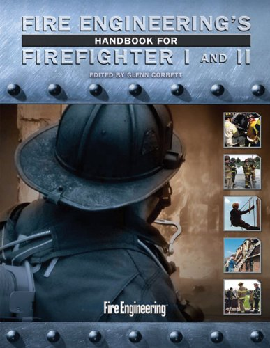 Fire Engineering's Handbook for Firefighter I and II   2009 edition cover