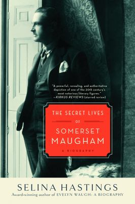 Secret Lives of Somerset Maugham A Biography N/A edition cover