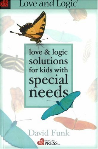 Love and Logic Solutions for Kids with Special Needs   2002 edition cover