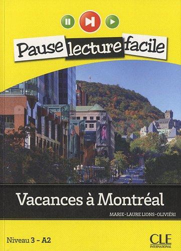 Vacances a Montreal (Niveau 3 - A2)  0 edition cover
