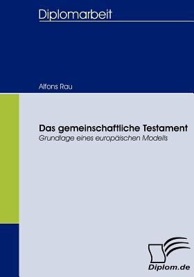 Gemeinschaftliche Testament   2008 9783836659352 Front Cover