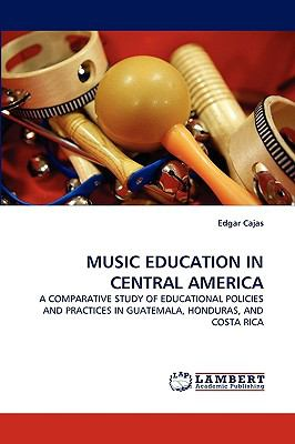 Music Education in Central Americ  N/A 9783838387352 Front Cover