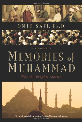 Memories of Muhammad Why the Prophet Matters  2010 9780061231353 Front Cover