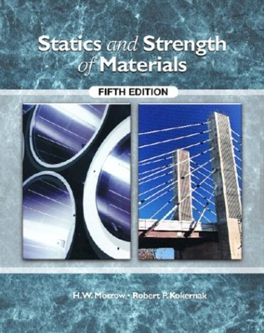 Statics and Strength of Materials  5th 2004 (Revised) 9780130490353 Front Cover