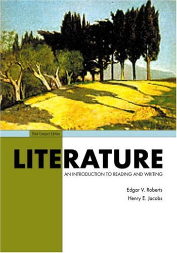 Literature An Introduction to Reading and Writing 3rd 2006 (Revised) 9780131534353 Front Cover