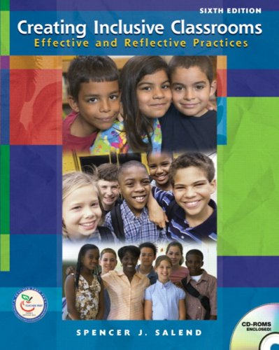 Creating Inclusive Classrooms Effective and Reflective Practices 6th 2008 edition cover